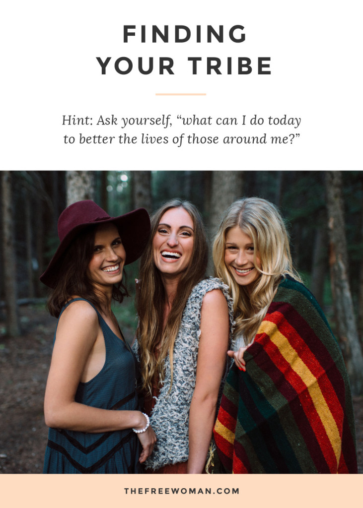 Find Your Tribe | The Free Woman
