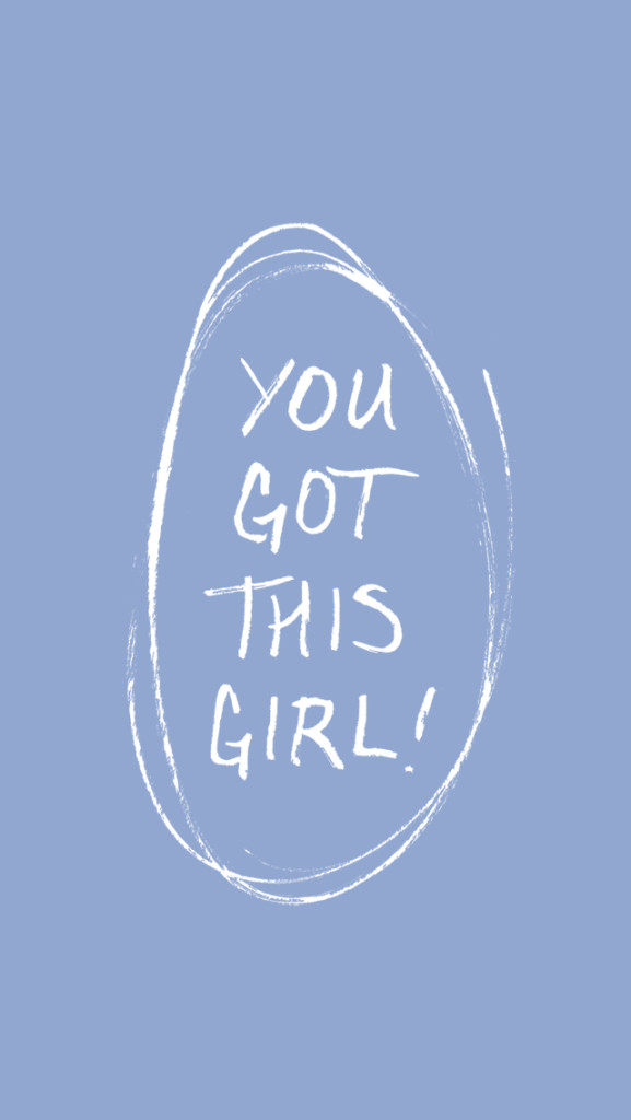 FREE IPHONE WALLPAPER - You Got This, Girl! | thefreewoman.com