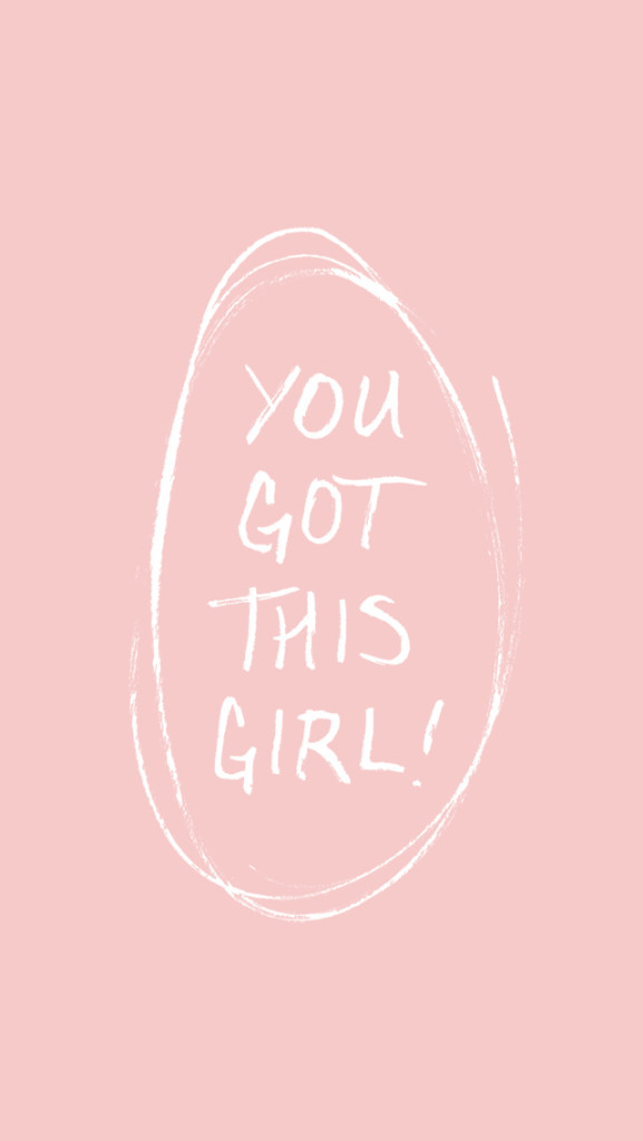{Free} Desktop & iPhone Wallpapers // You Got This, Girl! | thefreewoman.com