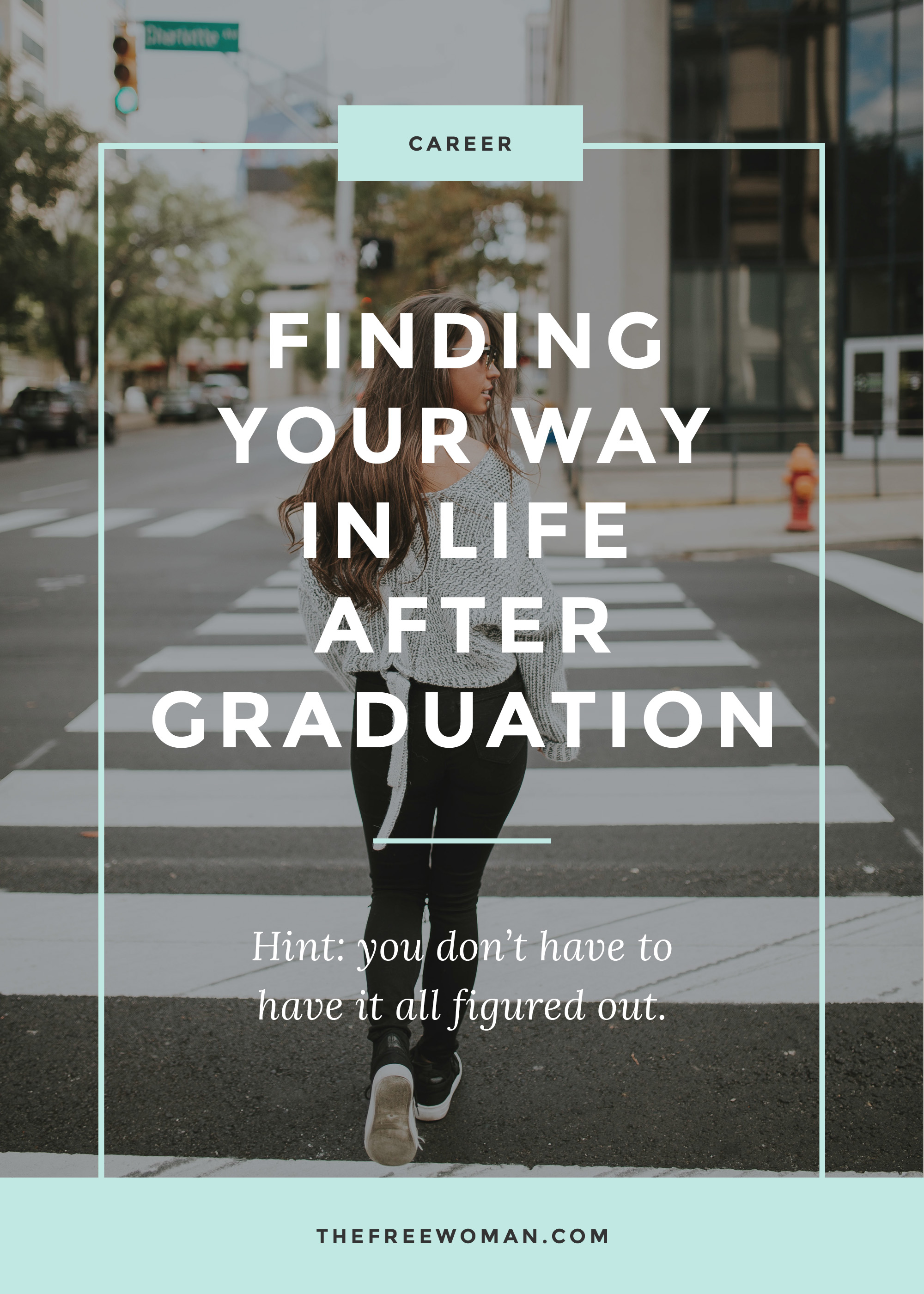 finding your way in life after graduation the w finding your way in life after graduation the w com