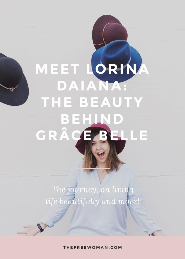 Meet Lorina Daiana: The Beauty Behind Grace Belle [An Interview]