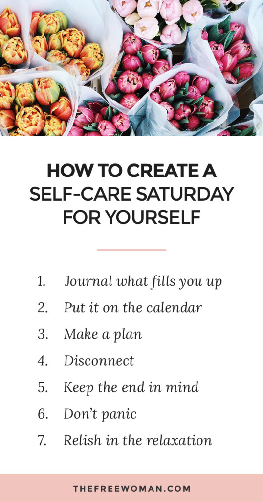 How To Create A Self-Care Saturday For Yourself | thefreewoman.com