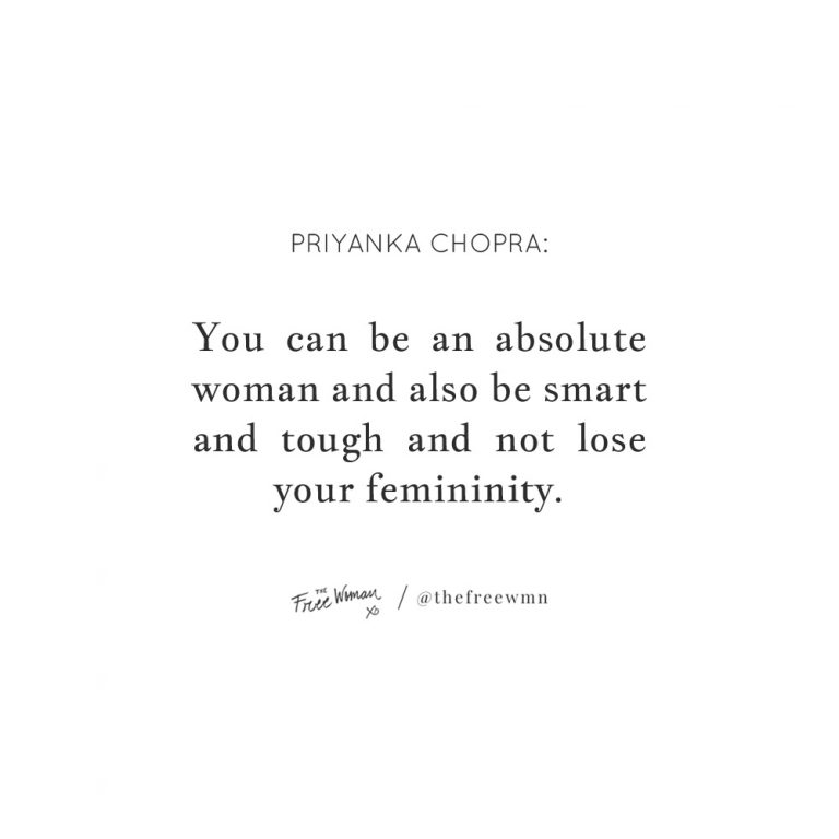 """""""You can be an absolute woman and also be…"""""""
