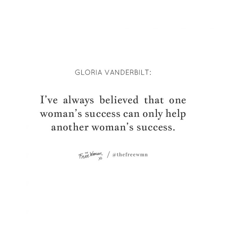 """""""I've always believed that one woman's success.."""""""